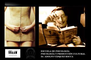 Psicologia y Producción Cultural __ Dr. Adolfo Vásquez Rocca_ Escuela de Psicología_ 2014 _ 2.0